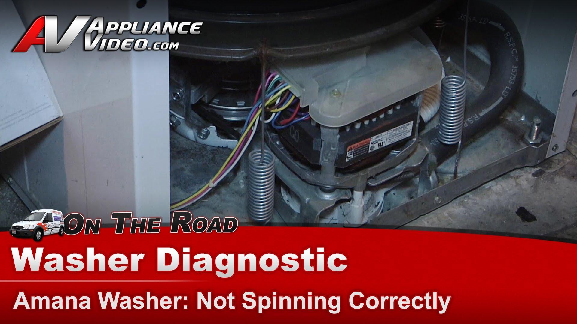 Amana Lw8203w2 Washer Diagnostic Not Spinning Correctly