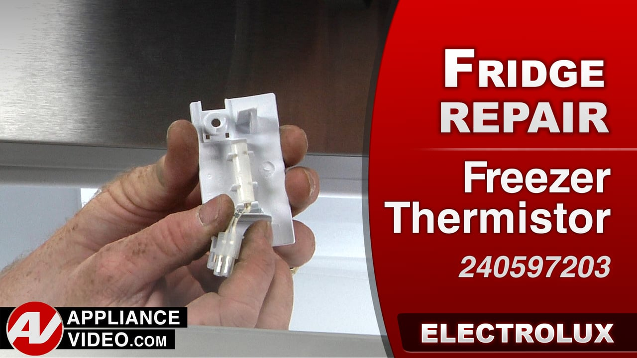 Electrolux EI23BC35KS Refrigerator – Unit will not cool – Freezer Thermistor
