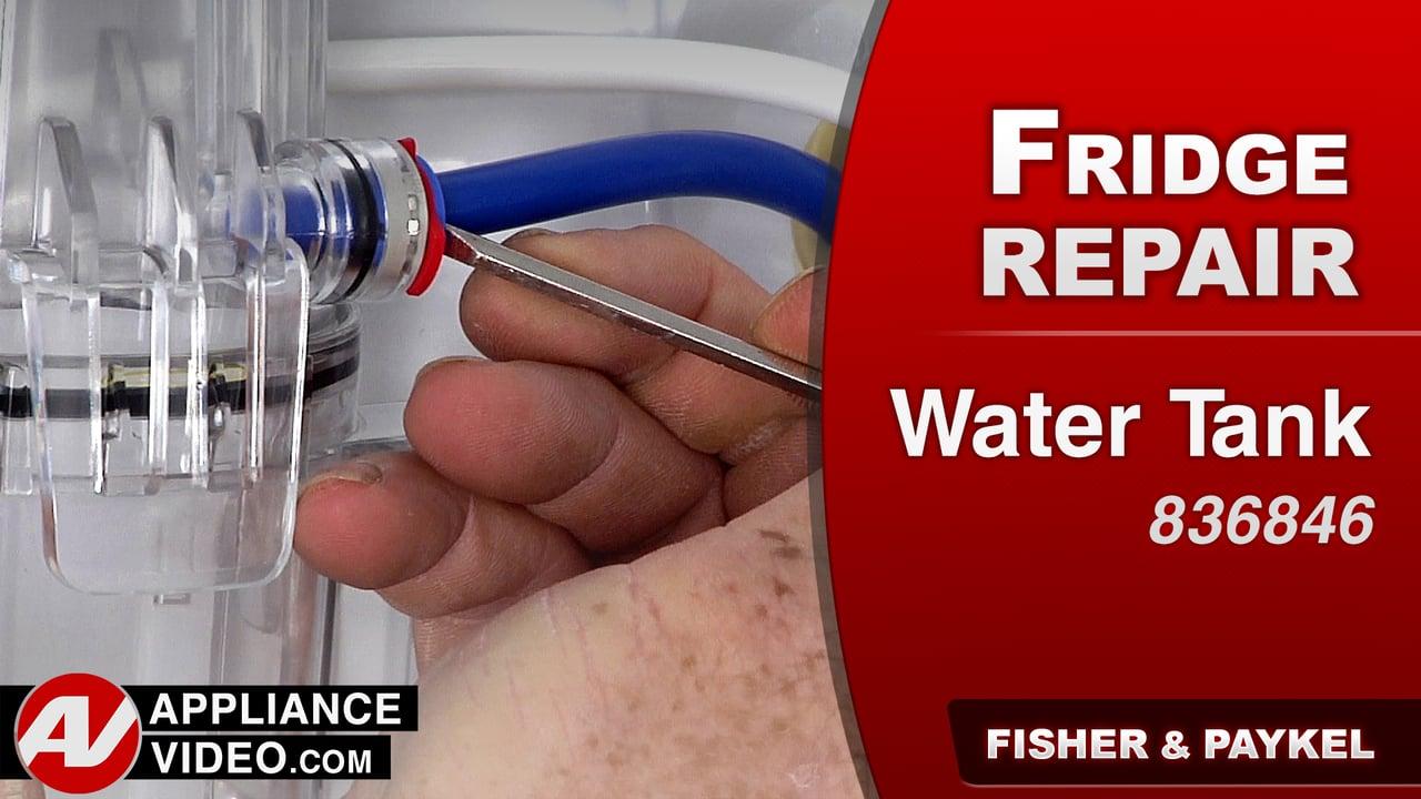 Fisher & Paykel E522BRXU4 Refrigerator – Leaking water – Water Tank