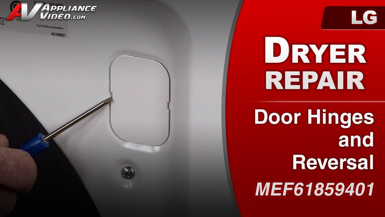 LG DLE1001W Dryer – Door is unstable – Hinges