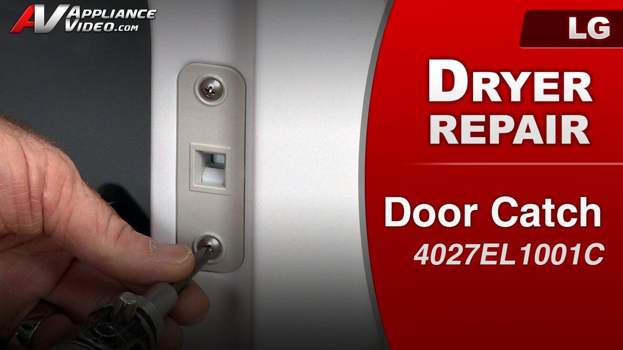 LG DLE1001W Dryer – Door opens during operation – Door Catch