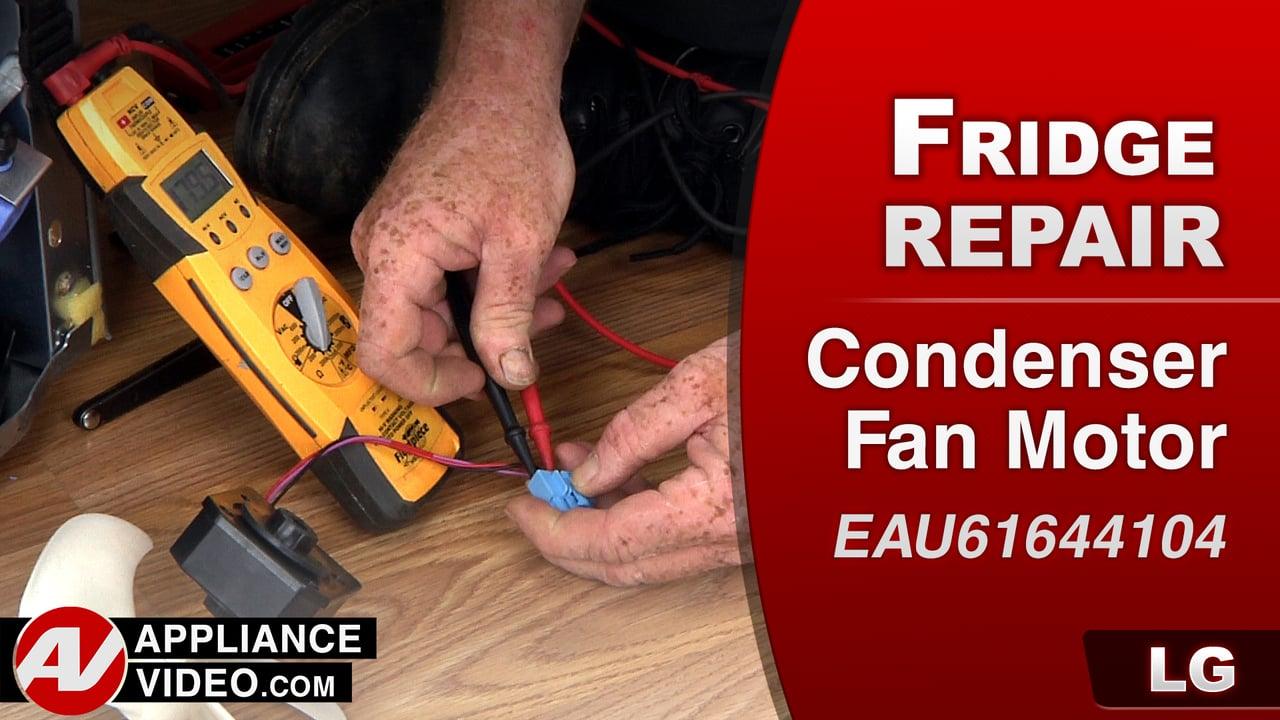LG LFC28768ST Refrigerator – Not staying cold – Condenser Fan Motor