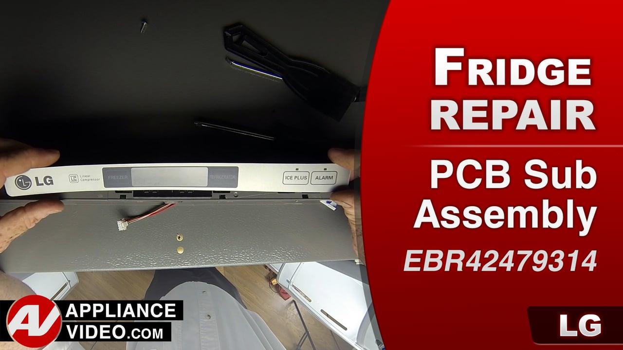 LG LFC28768ST Refrigerator – Unit will not cool – PCB Sub Assembly