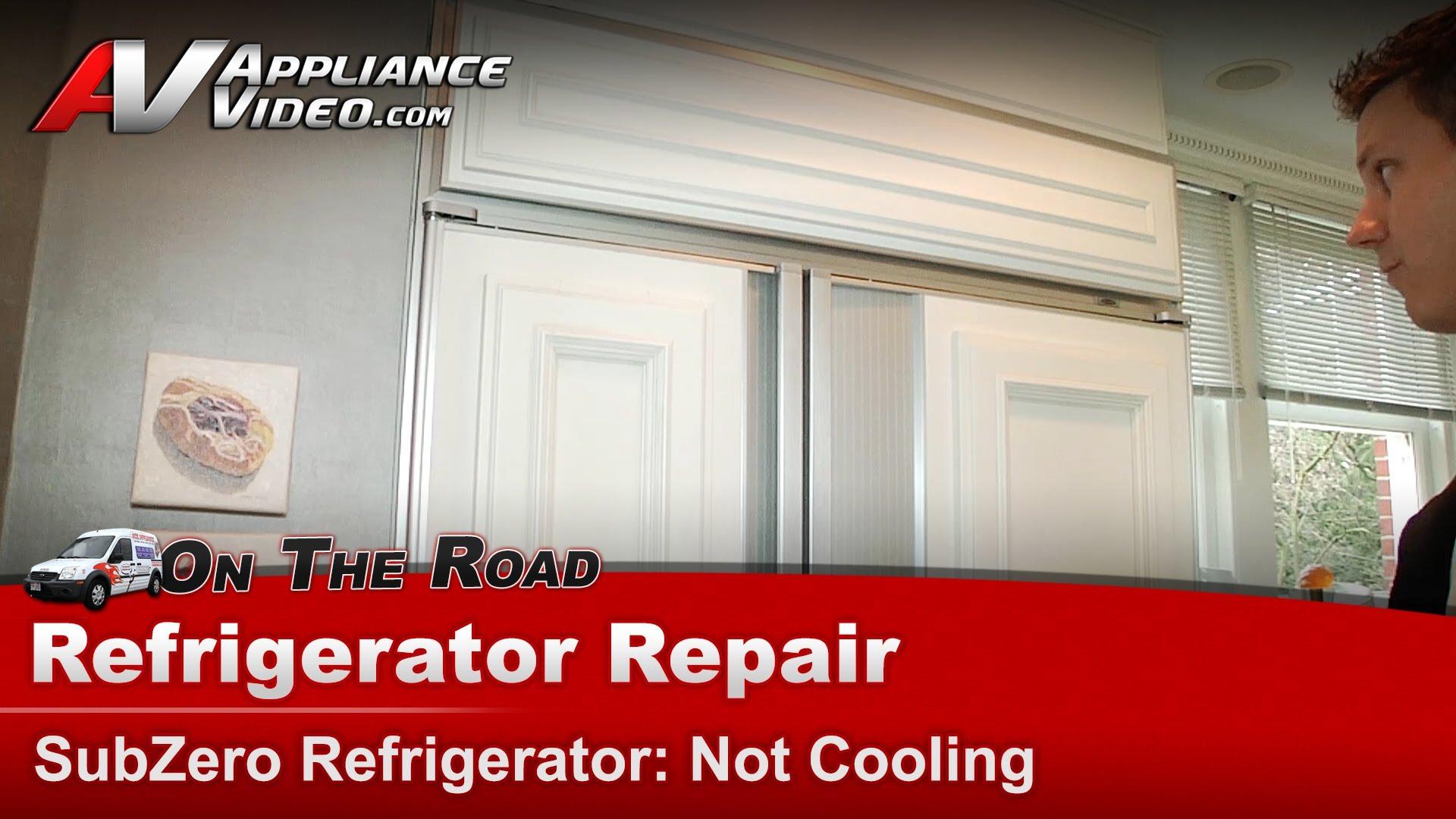 Sub Zero 590 Refrigerator Repair Not Cooling