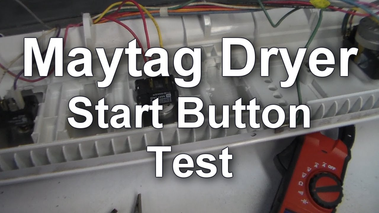 Testing Door Switch On A Maytag Dependable Care Dryer Appliance Video Wiring Diagram