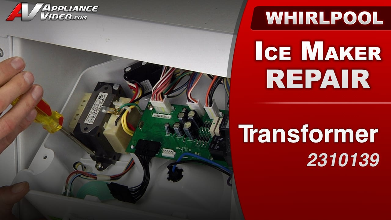 Whirlpool GI15NDXXQ Ice Maker – Unit will not make ice – Transformer