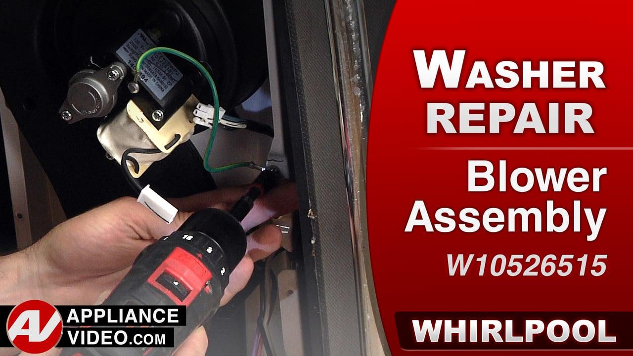 Whirlpool Swash Repair – Blower Assembly