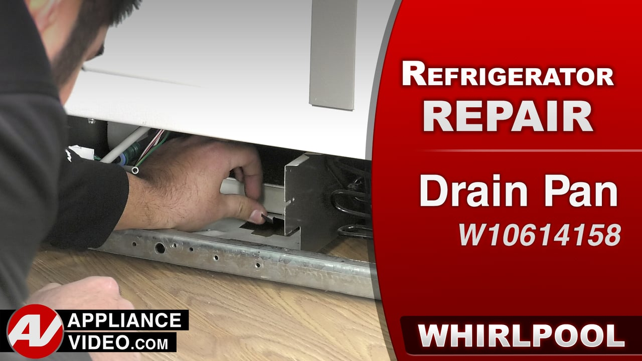 Whirlpool WRS322FDAM Refrigerator – Water on the floor – Drain Pan