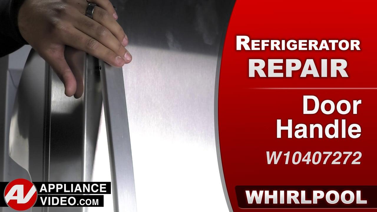 Whirlpool WRS322FDAM Refrigerator – Handle is loose – Door Handle
