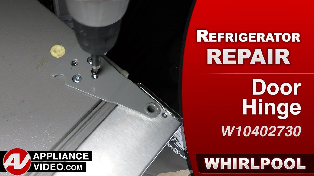 Whirlpool WRS322FDAM Refrigerator – Door is not aligned correctly – Door Hinge