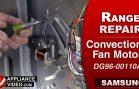 Samsung NE595N0PBSR Induction Stove – Will not run – Convection Fan Motor