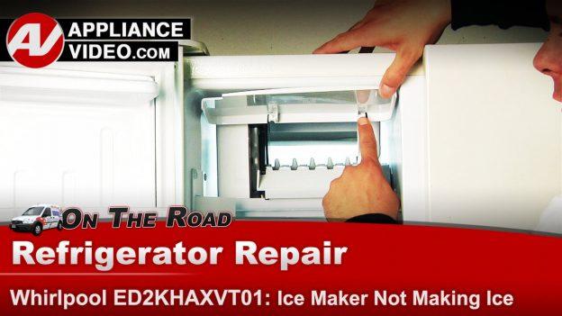 Whirlpool Ed2khaxvt01 Refrigerator Not Making Ice Ice