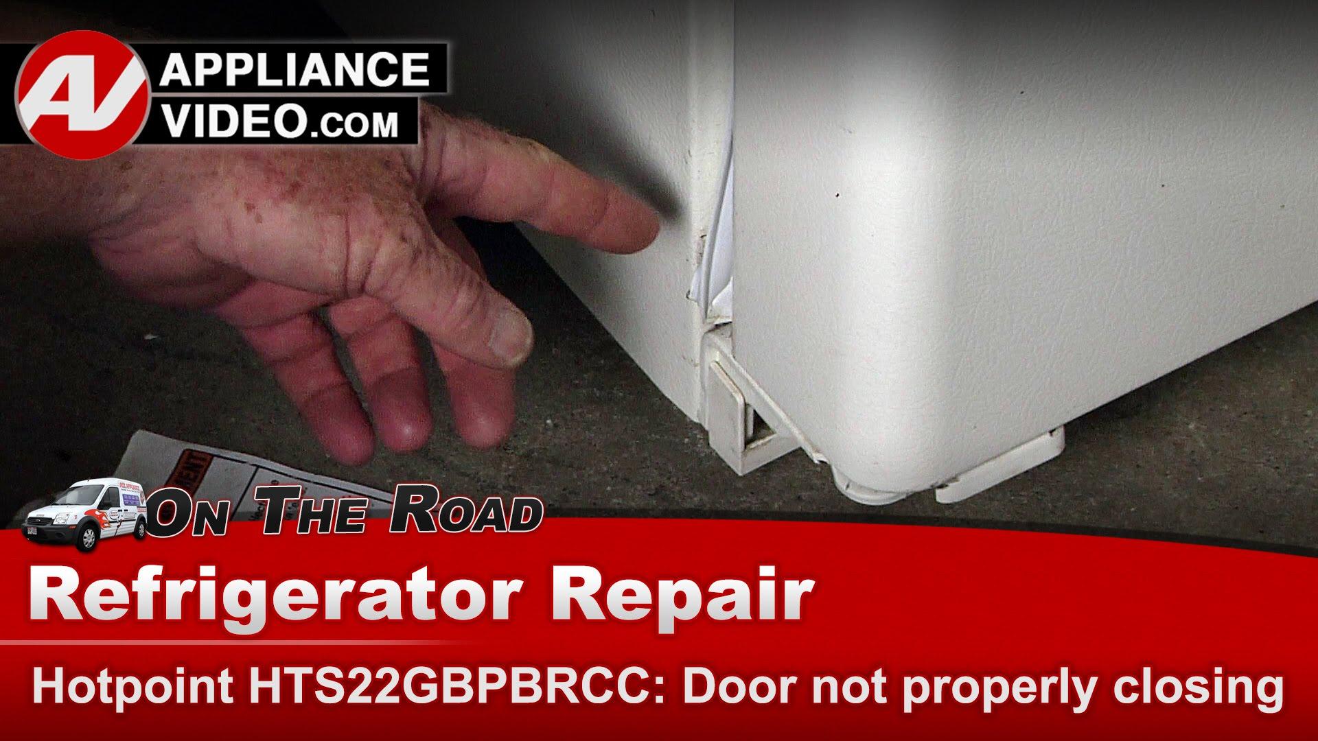 Hotpoint hts22gbpbrcc refrigerator door not closing for Door not closing