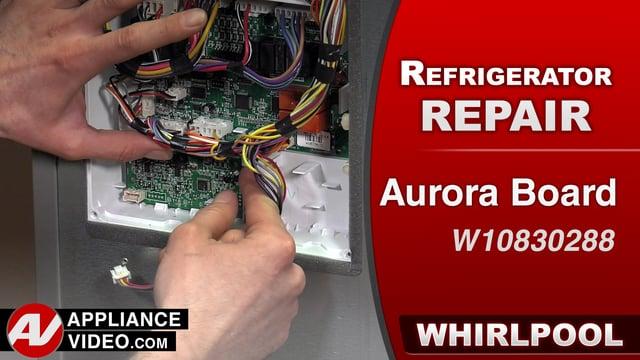 Whirlpool WRF757SDEM01 Refrigerator – No lights – Aurora Board