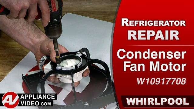 Whirlpool WRF757SDEM01 Refrigerator – Not cooling – Condenser Fan Motor