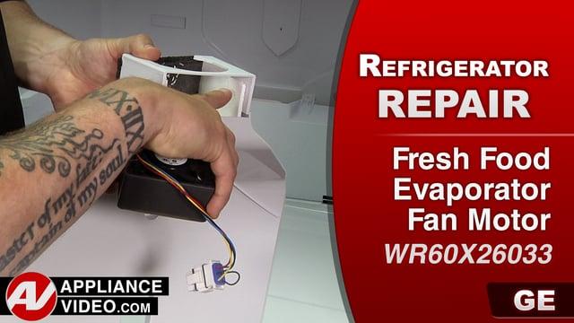GE GFE28HMKES Refrigerator – Not cold enough – Fresh Food Evaporator Motor