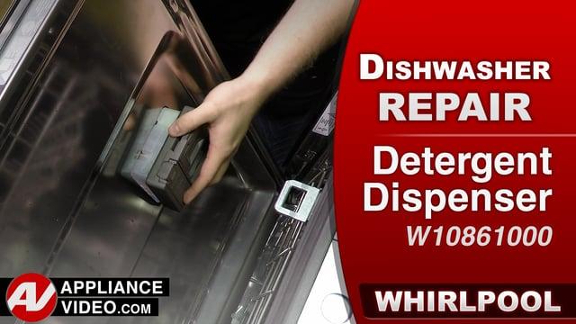Whirlpool WDF560SAFM2 Dishwasher – Soap does not dispense – Detergent Dispenser