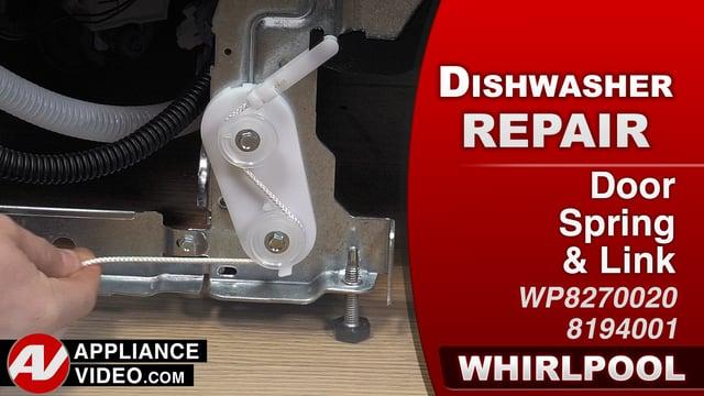 Whirlpool WDF560SAFM2 Dishwasher – The door will fall open – Door Spring