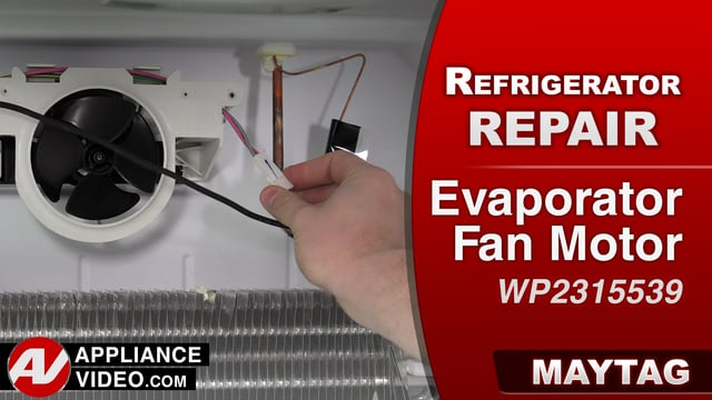 Maytag MRT519SZDM01 Refrigerator – Refrigerator is not cooling  – Evaporator Fan Motor and Blade