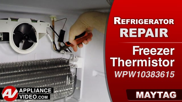 Maytag MRT519SZDM01 Refrigerator – Poor or no cooling – Freezer Thermistor