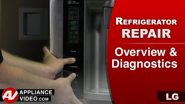 LG LFX25974ST Refrigerator – Overview / Diagnostics