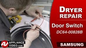 Samsung DV45K6200GW Dryer – Display reads Door Open – Door Switch