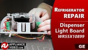 GE PSE25KSHKHSS Refrigerator – No lights on the Dispenser – Dispenser Light Board