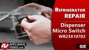 GE PSE25KSHKHSS Refrigerator – Unit will not dispense water – Dispenser Micro Switch