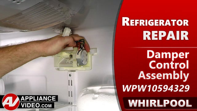 Whirlpool WRF540CWHV01 Refrigerator – Not cooling in fresh food section – Damper Control Assembly