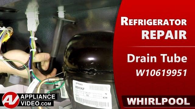 Whirlpool WRF540CWHV01 Refrigerator – Leaking water – Drain Tube