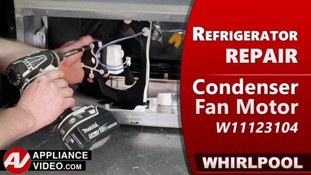 Whirlpool WRF540CWHV01 Refrigerator – Not cooling properly – Condenser Fan Motor