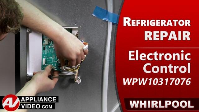 Whirlpool WRF540CWHV01 Refrigerator – No Power – Electronic Control