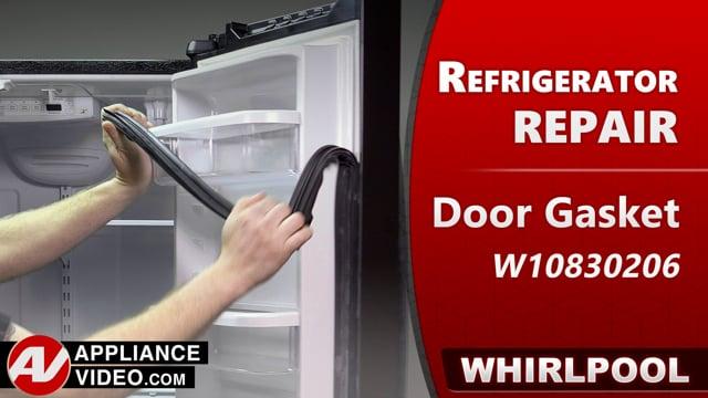 Whirlpool WRF540CWHV01 Refrigerator – Gasket is damaged – Fresh Food Door Gasket